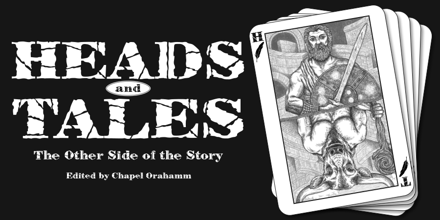 Heads and Tales: The Other Side of the Story